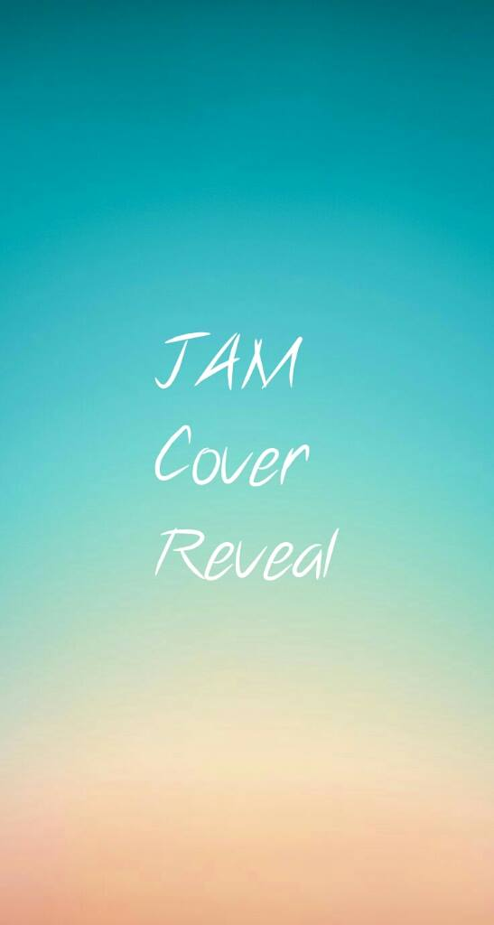 Jam cover reveal pic